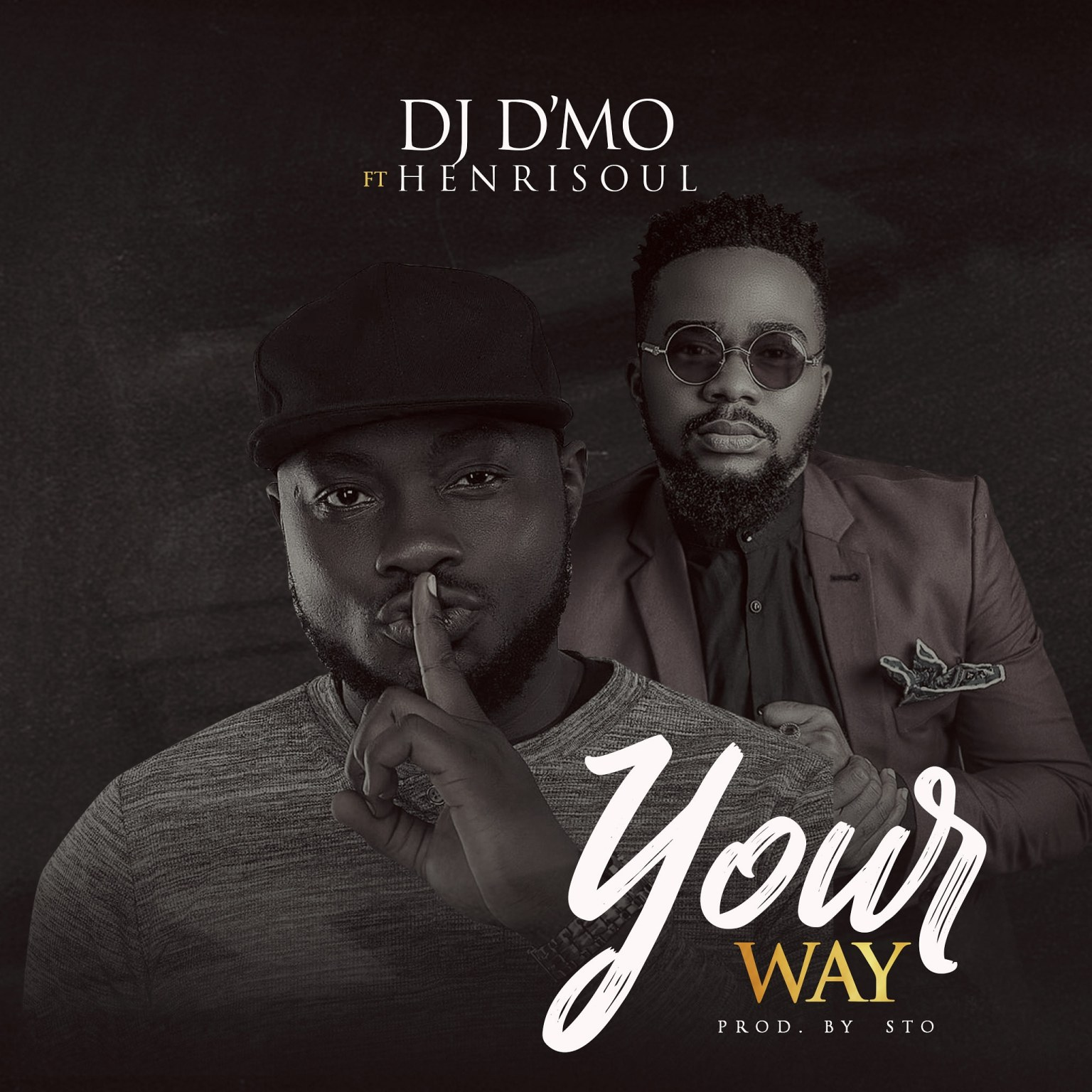 Your way By DJ D'mo, Henrisoul Lyrics And MP3 Download