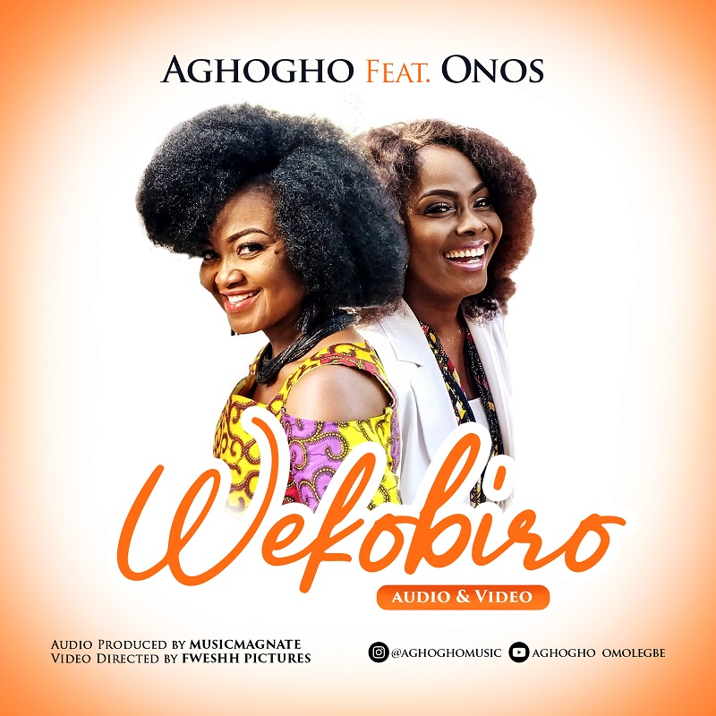Wekobiro Aghogho, Onos Ariyo Lyrics And MP3 Download