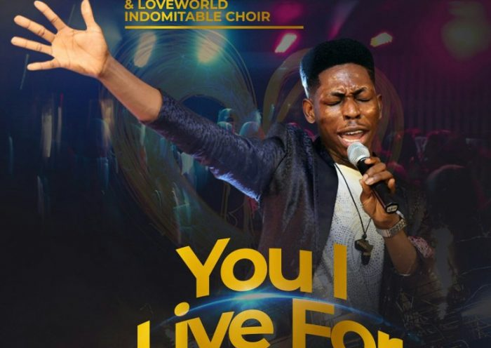 YOU I LIVE FOR BY MOSES BLISS LYRICS AND MP3 DOWNLOAD