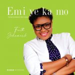"Gospel singer, Faith Johnmark has released a new single from her forthcoming album titled ""Emi Ye Ka Mo""."