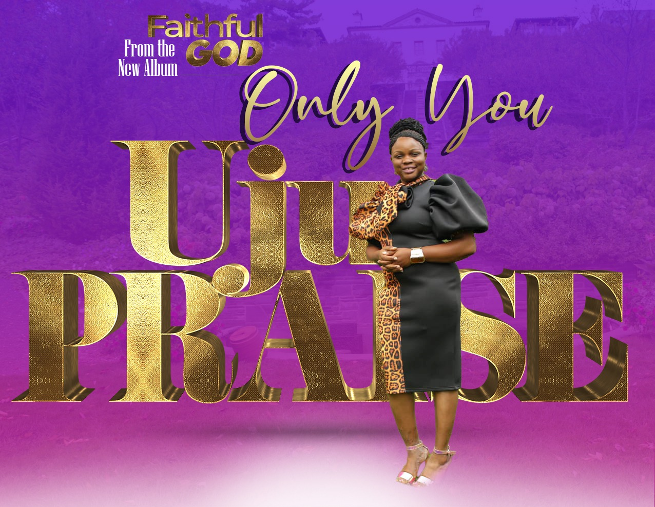 US based Nigerian female Gospel singer, UjuPraise releases a brand new single and worship song labeled Only You