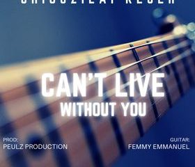 CAN'T LIVE WITHOUT YOU LYRICS AND MP3 DOWNLOAD