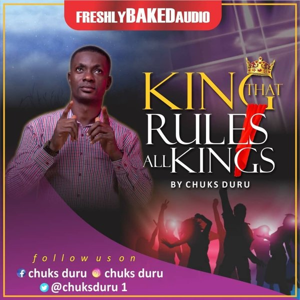 KING THAT RULES ALL KINGS LYRICS AND MP3 DOWNLOAD