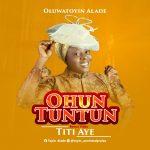 Ohun Tuntun by Oluwatoyin Alade