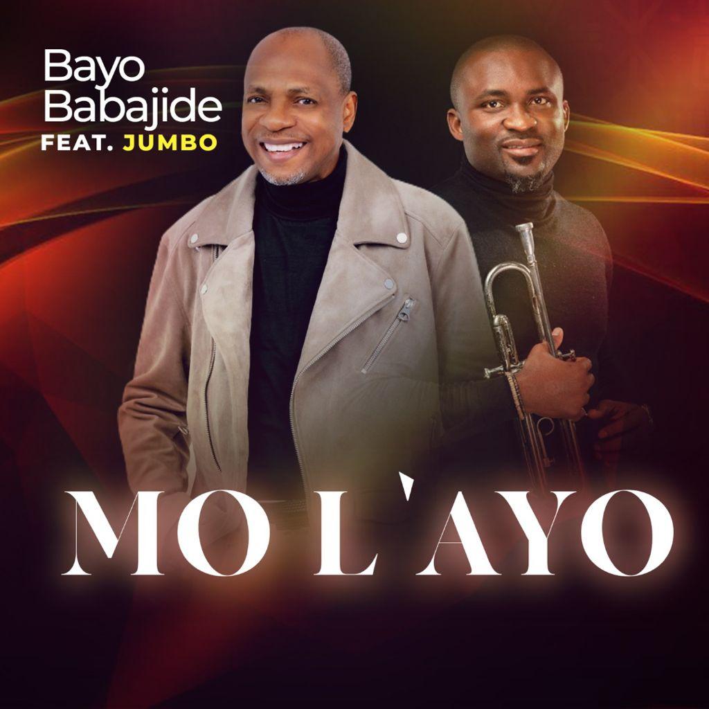 Pastor Bayo Babajide - Mo L'ayo (I Have Joy) Feat. Jumbo Ane